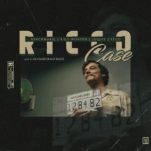 B3nchMarQ - Ricco Case ft. Boy Wonder, SeQuel, Ecco
